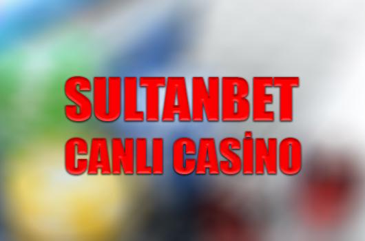 Sultanbet canlı casino